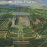 Le Nôtre, jardins connus et méconnus
