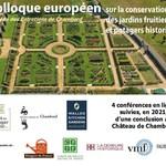 """Colloque européen """"Conservation des jardins fruitiers et potagers historiques"""""""