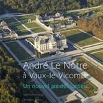 André Le Nôtre à Vaux le Vicomte