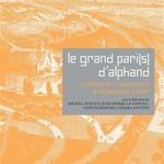 Actes du Colloque Le Grand Paris d'Alphand