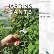 Jardins et santé des thérapies qui renouent avec la nature