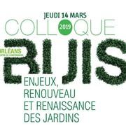 Colloque: Buis, Enjeux, Renouveau et Renaissance des Jardins 14 mars 2019